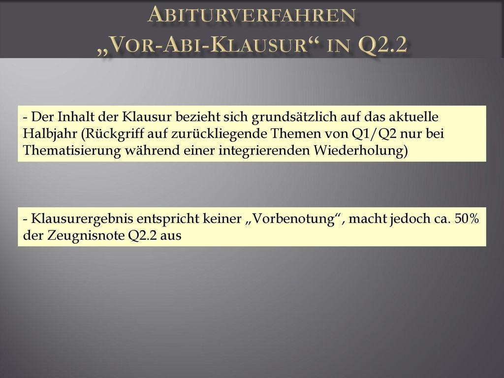 "Abiturverfahren ""Vor-Abi-Klausur in Q2.2"