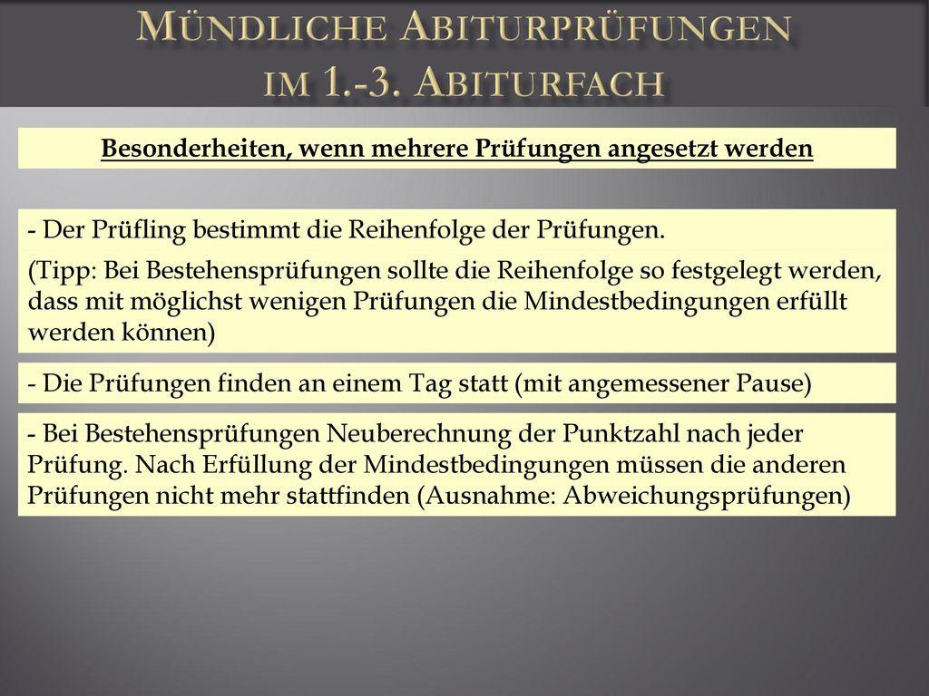 Mündliche Abiturprüfungen im 1.-3. Abiturfach