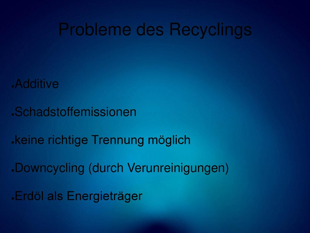 Probleme des Recyclings