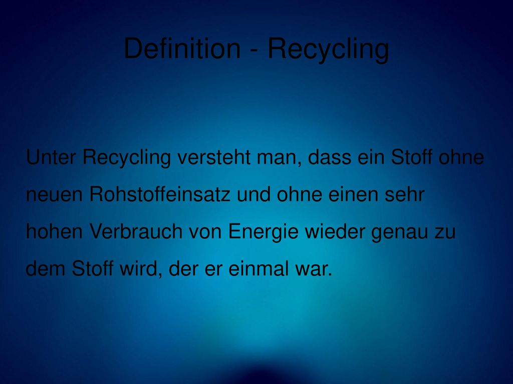 Definition - Recycling