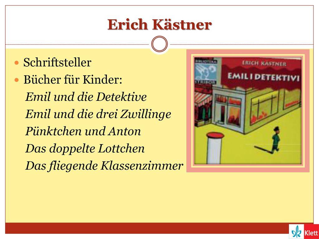 Erich Kästner Schriftsteller Bücher für Kinder: Emil und die Detektive