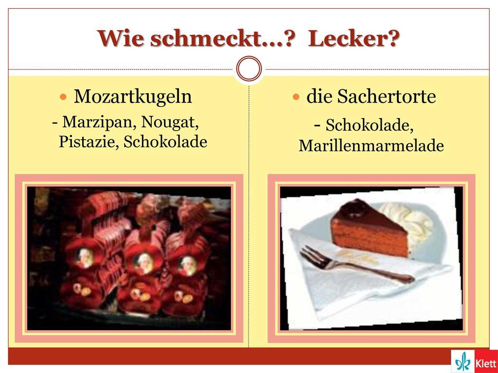 Wie schmeckt... Lecker Mozartkugeln die Sachertorte