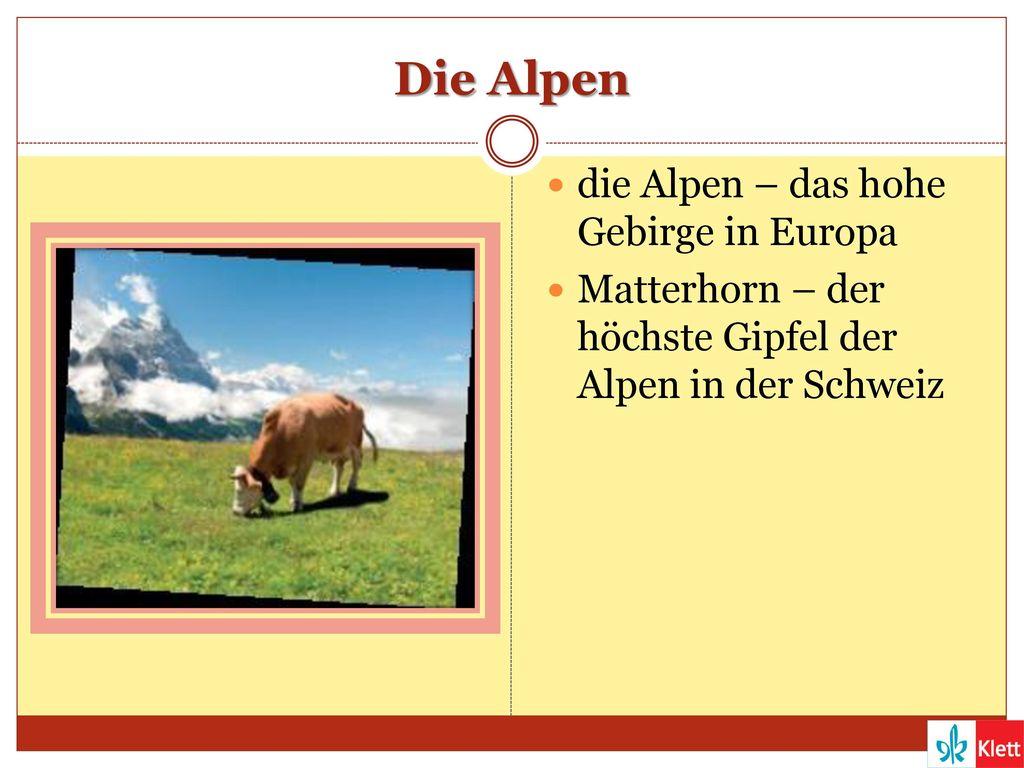 Die Alpen die Alpen – das hohe Gebirge in Europa