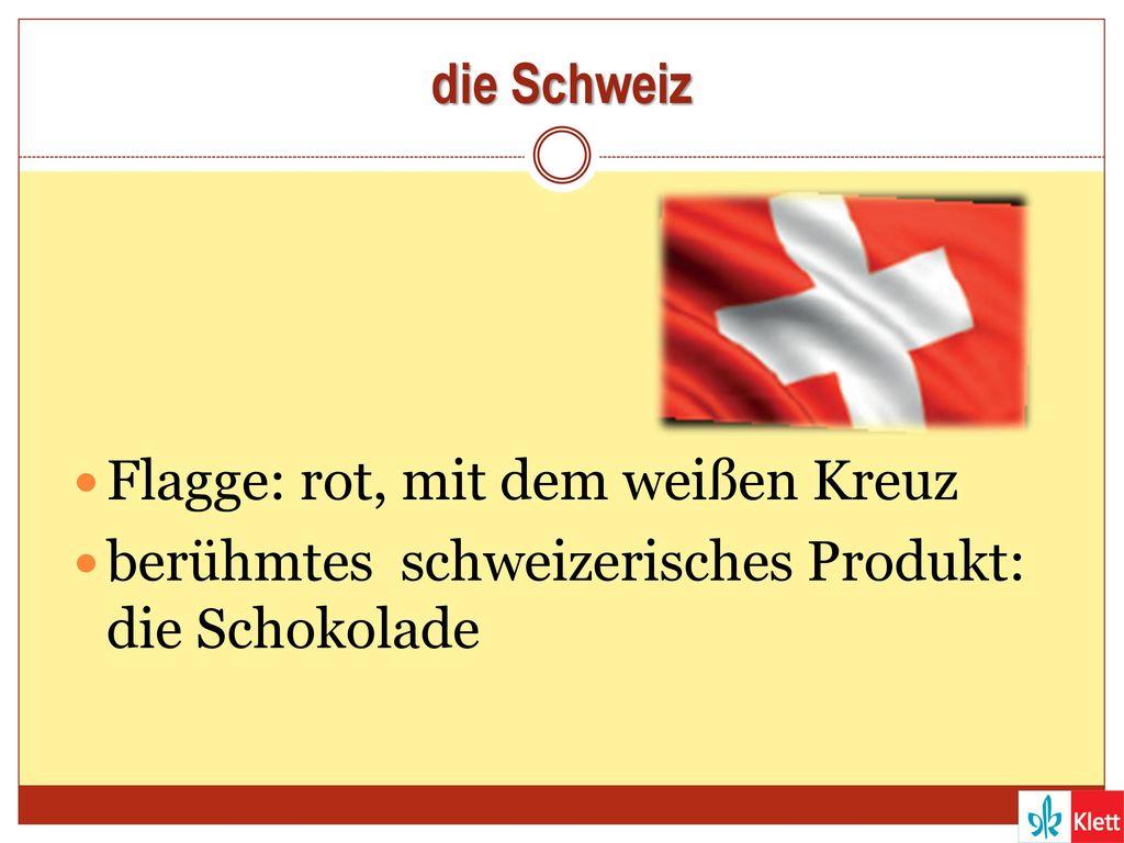 die Schweiz Flagge: rot, mit dem weißen Kreuz berühmtes schweizerisches Produkt: die Schokolade