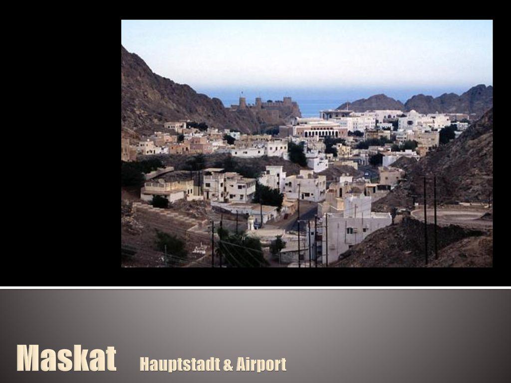 Maskat Hauptstadt & Airport
