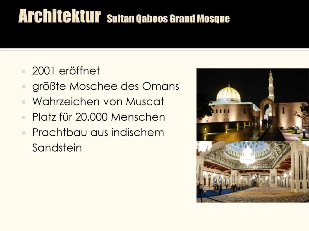 Architektur Sultan Qaboos Grand Mosque