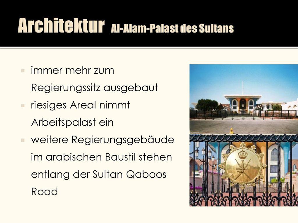 Architektur Al-Alam-Palast des Sultans
