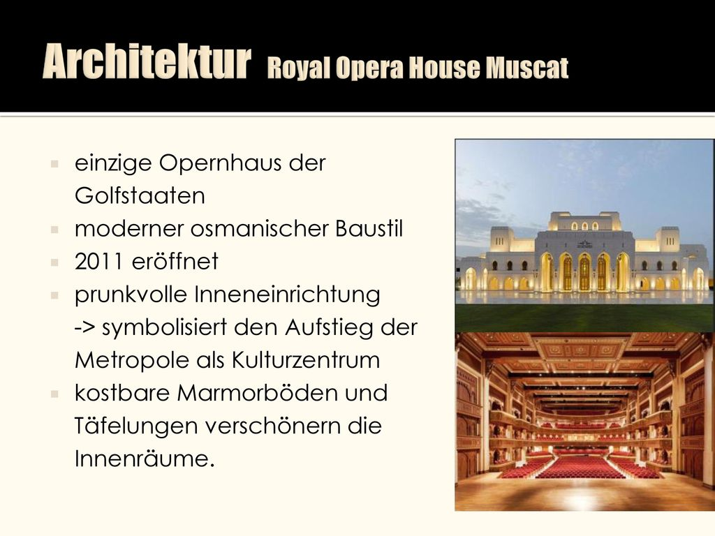 Architektur Royal Opera House Muscat