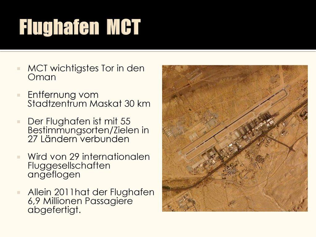 Flughafen MCT MCT wichtigstes Tor in den Oman