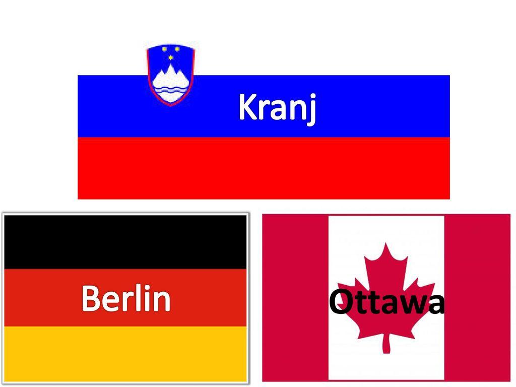 Kranj Berlin Ottawa