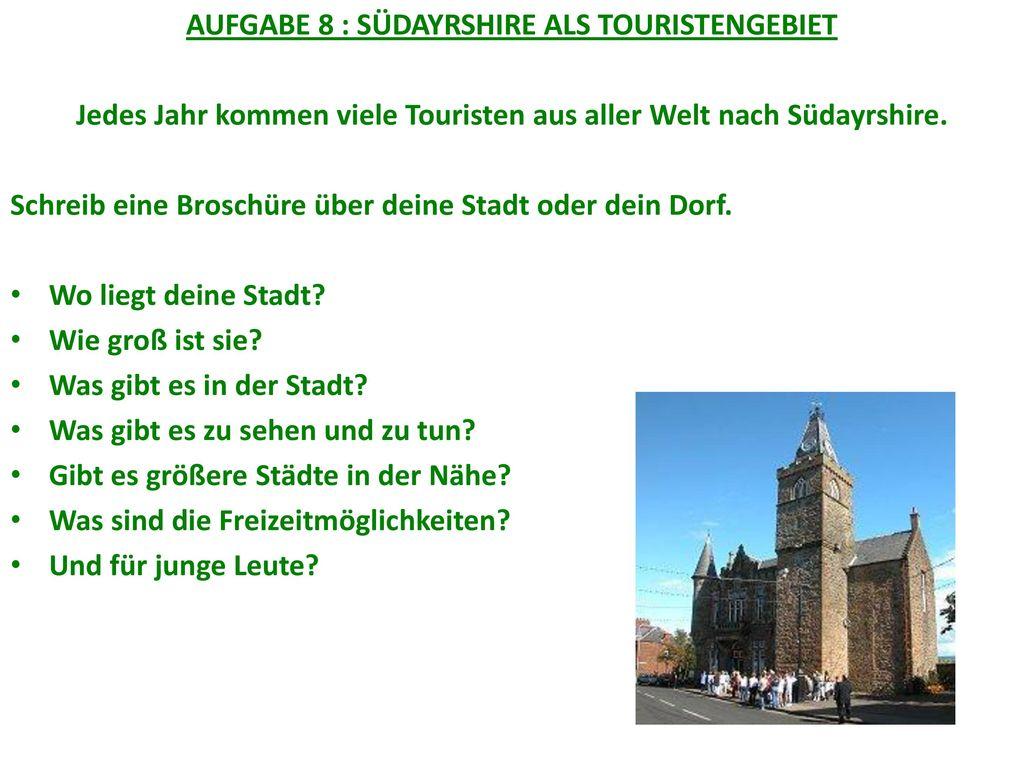 Jedes Jahr kommen viele Touristen aus aller Welt nach Südayrshire.