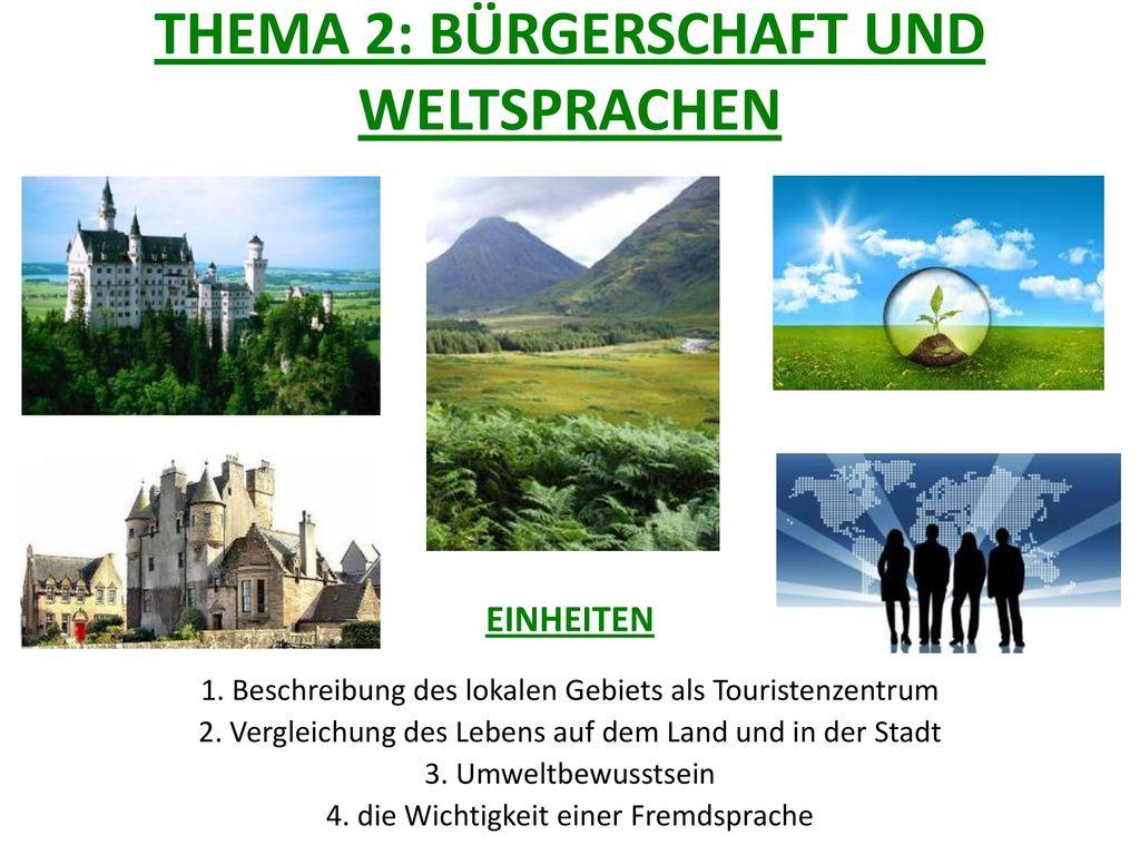 THEMA 2: BÜRGERSCHAFT UND WELTSPRACHEN