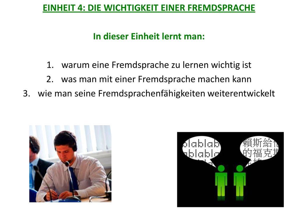 EINHEIT 4: DIE WICHTIGKEIT EINER FREMDSPRACHE