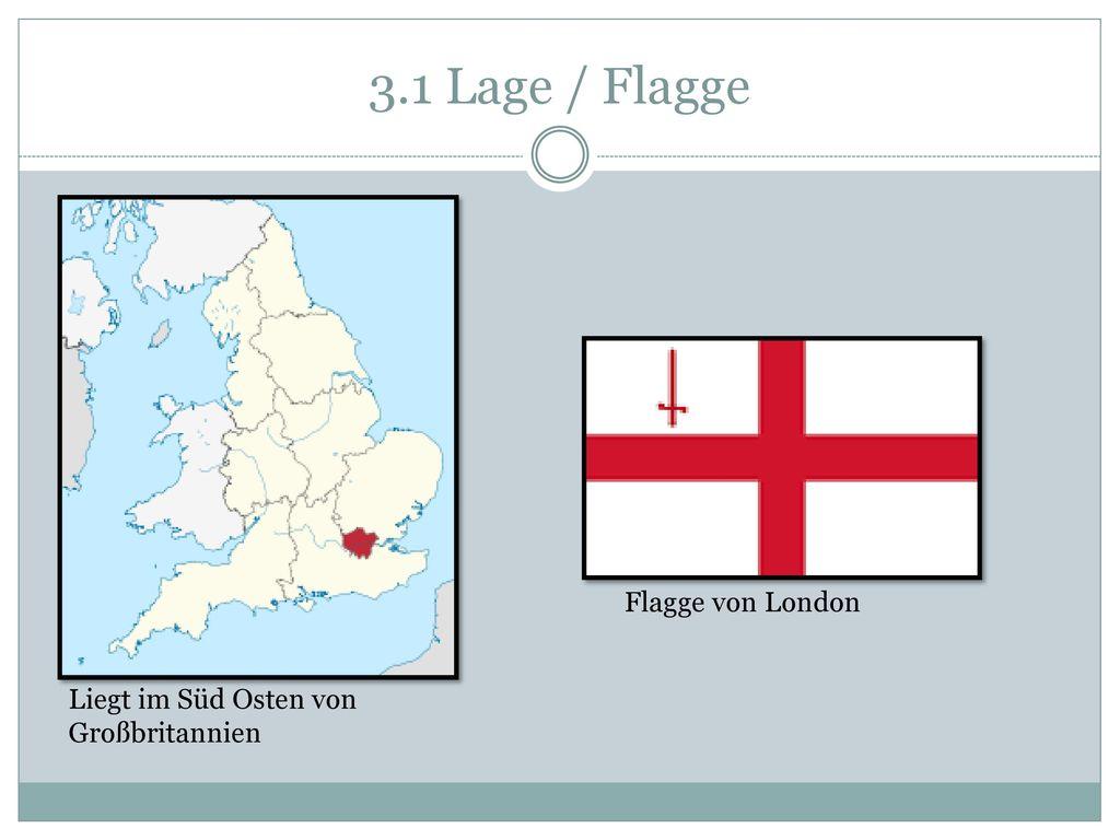 3.1 Lage / Flagge Flagge von London