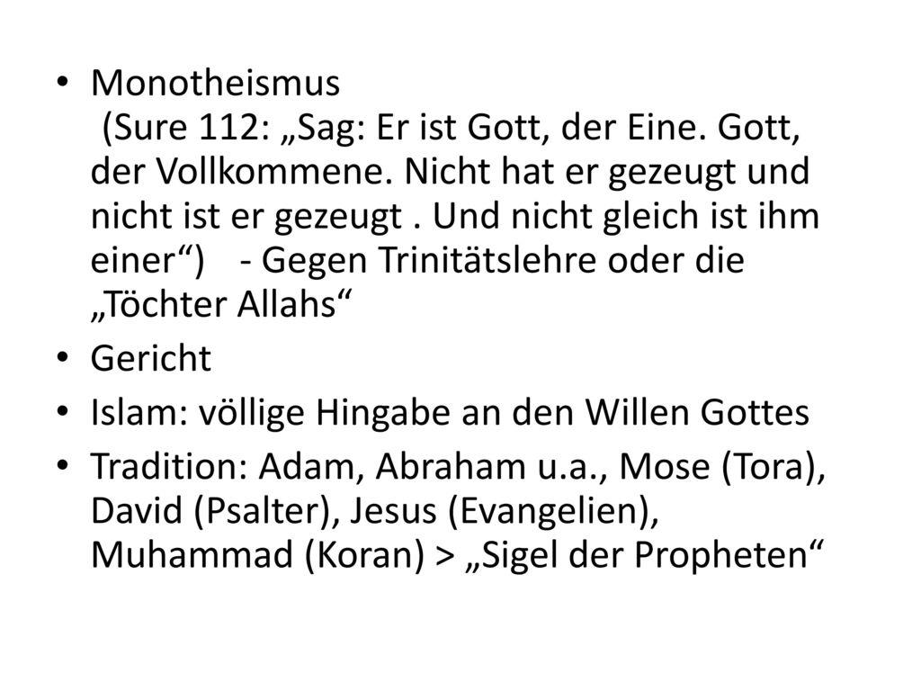 """Monotheismus. (Sure 112: """"Sag: Er ist Gott, der Eine"""