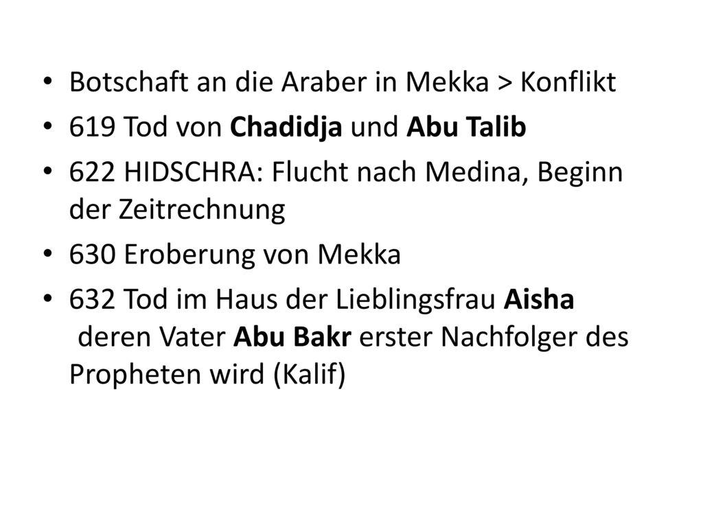 Botschaft an die Araber in Mekka > Konflikt