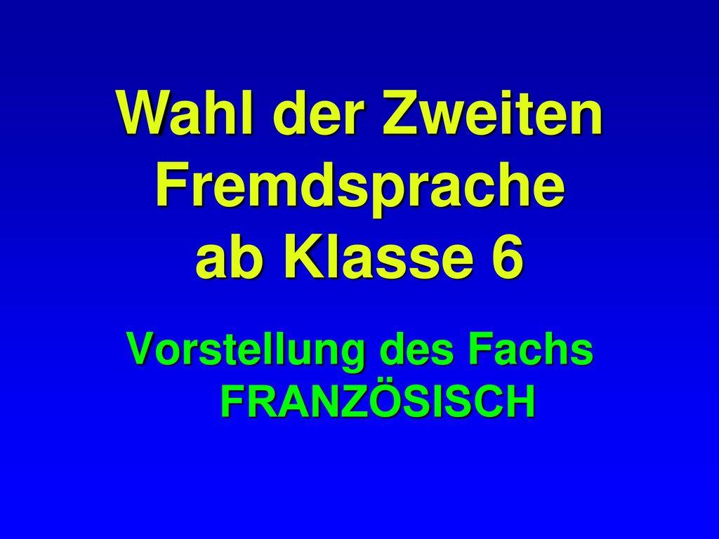 Vorstellung des Fachs FRANZÖSISCH