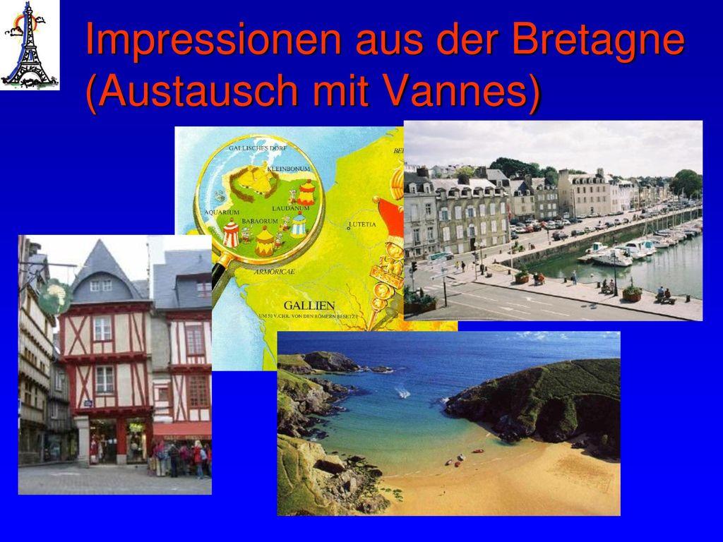 Impressionen aus der Bretagne (Austausch mit Vannes)