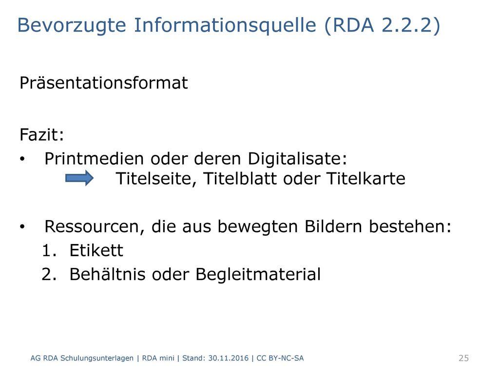 Bevorzugte Informationsquelle (RDA 2.2.2)