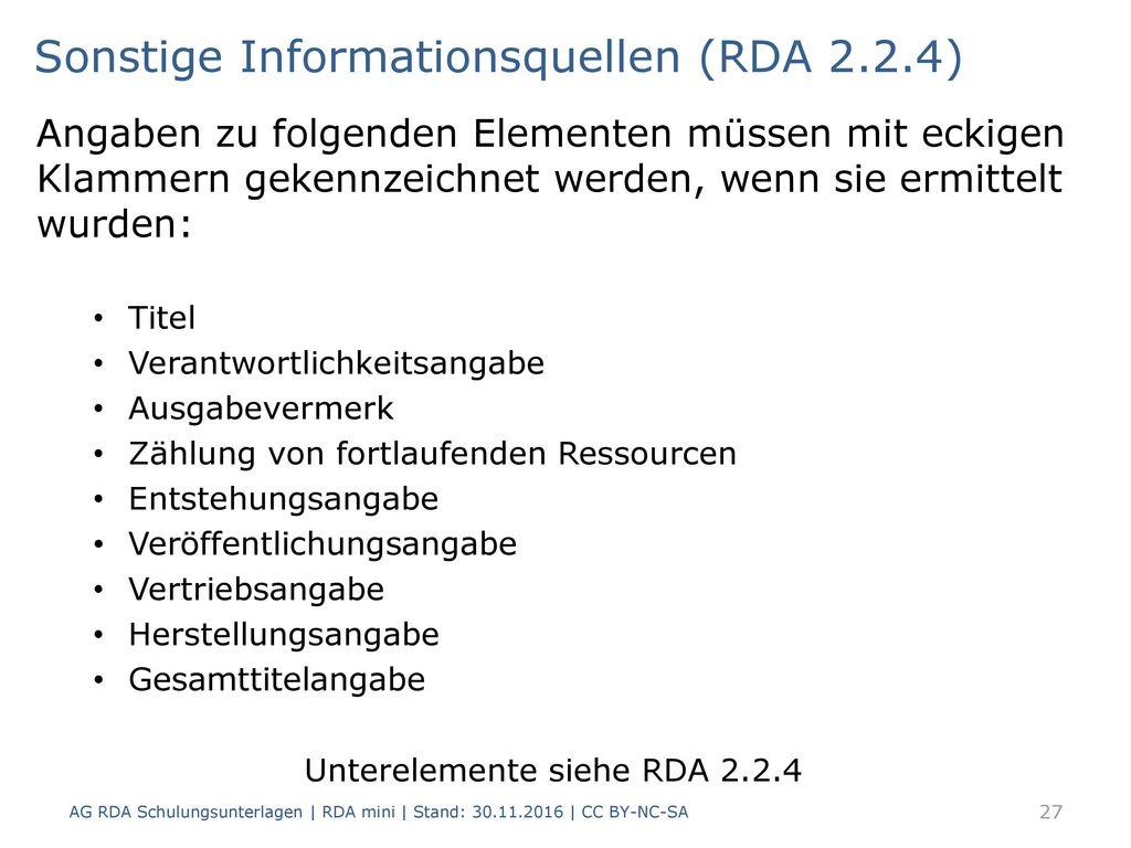 Unterelemente siehe RDA 2.2.4