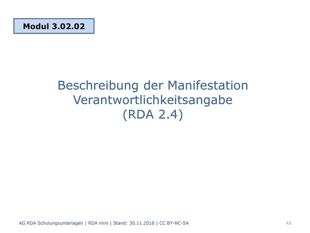 Beschreibung der Manifestation Verantwortlichkeitsangabe (RDA 2.4)