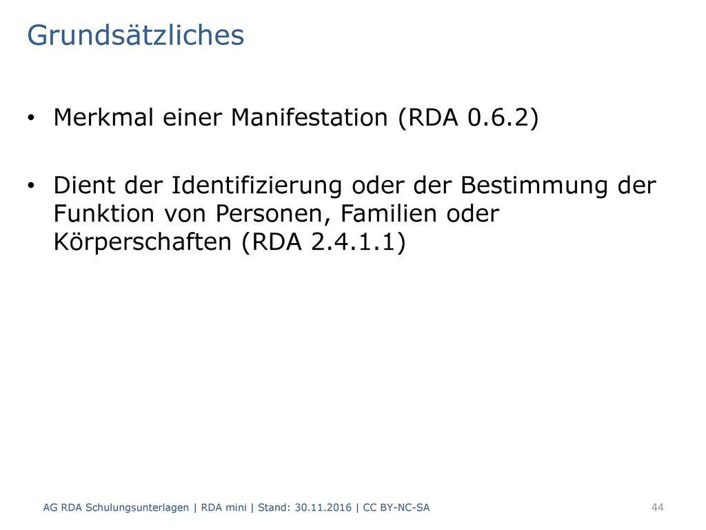Grundsätzliches Merkmal einer Manifestation (RDA 0.6.2)