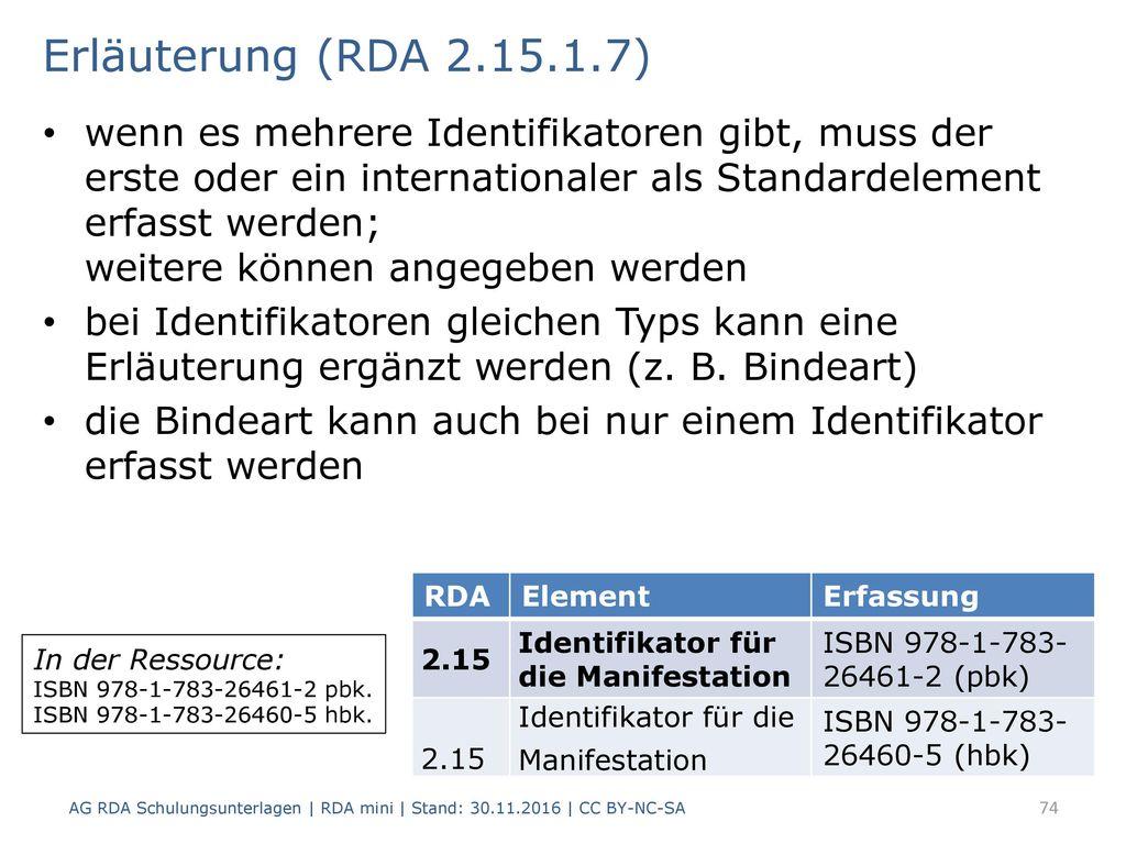 Erläuterung (RDA 2.15.1.7)