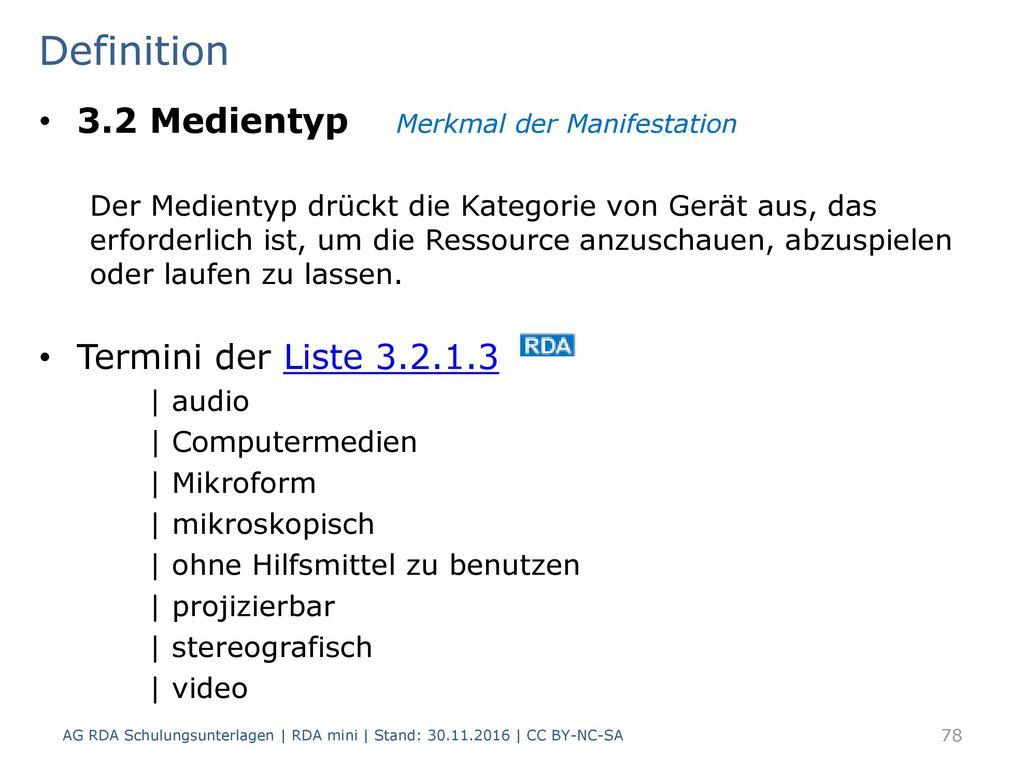 Definition 3.2 Medientyp Merkmal der Manifestation