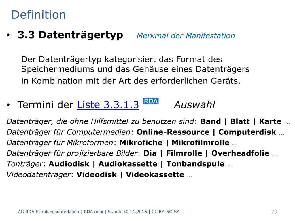 Definition 3.3 Datenträgertyp Merkmal der Manifestation