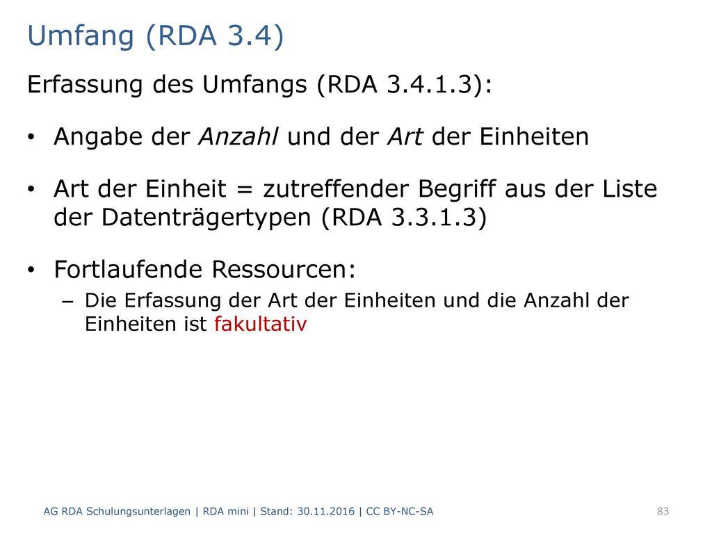 Umfang (RDA 3.4) Erfassung des Umfangs (RDA 3.4.1.3):