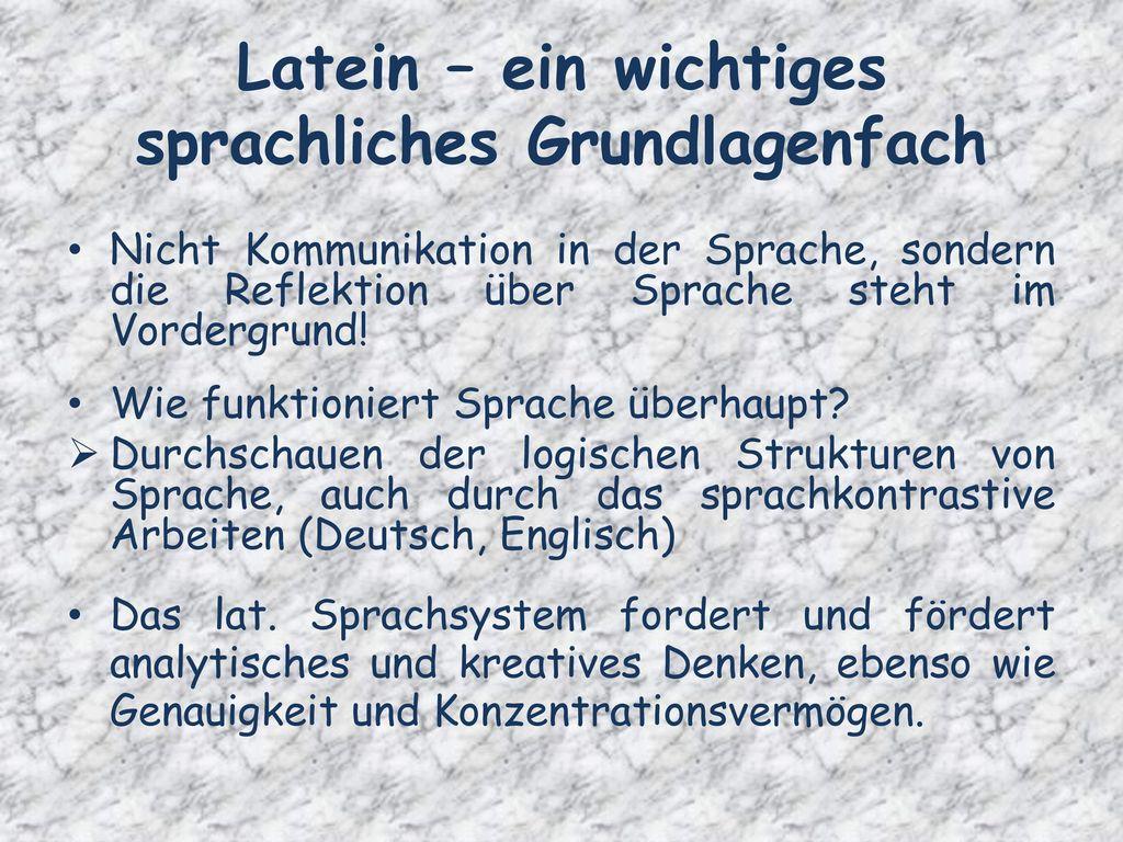 Latein – ein wichtiges sprachliches Grundlagenfach