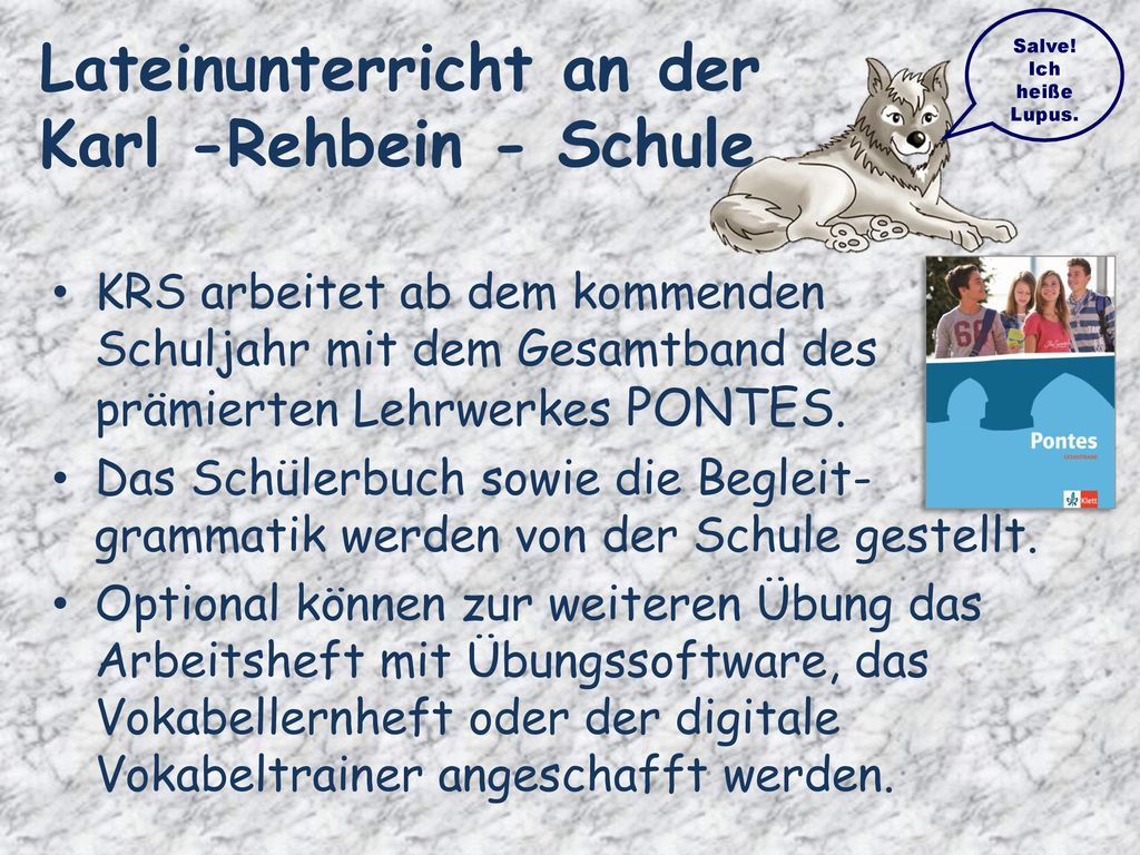 Lateinunterricht an der Karl -Rehbein - Schule