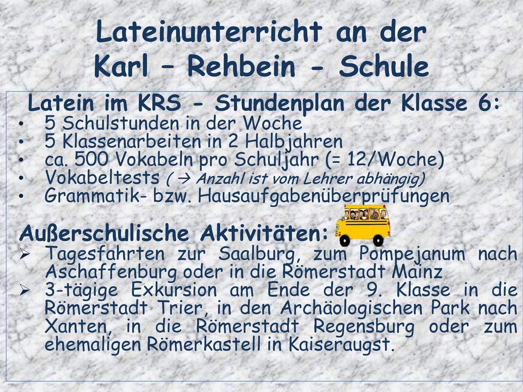 Lateinunterricht an der Karl – Rehbein - Schule