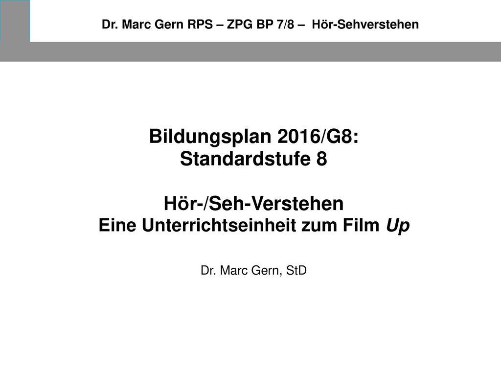 Bildungsplan 2016/G8: Standardstufe 8 Hör-/Seh-Verstehen