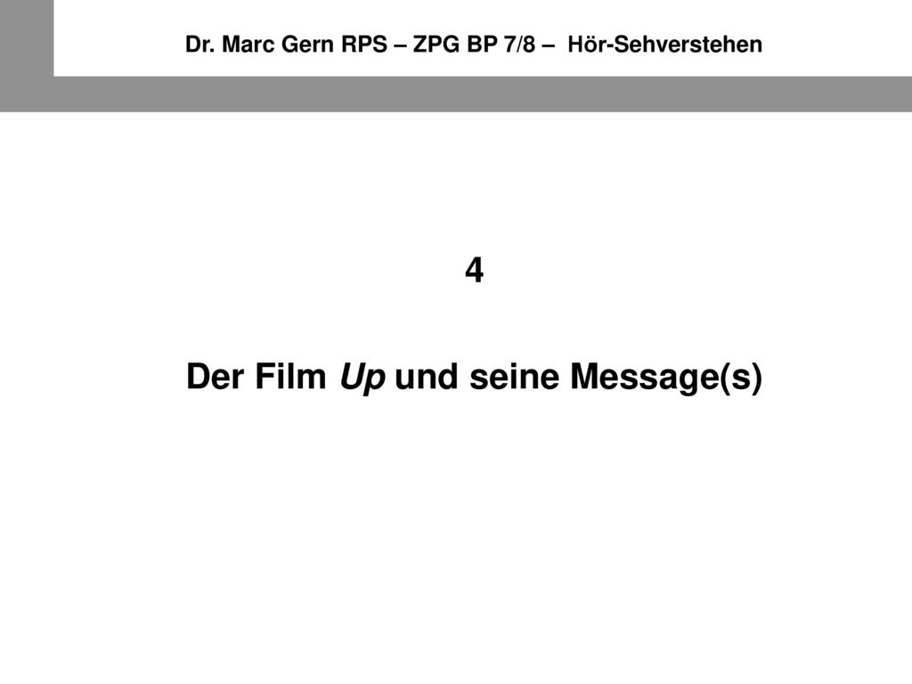 4 Der Film Up und seine Message(s)