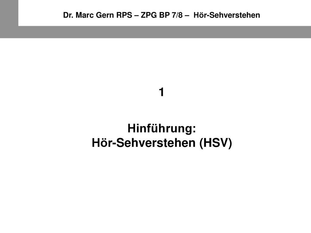 1 Hinführung: Hör-Sehverstehen (HSV)