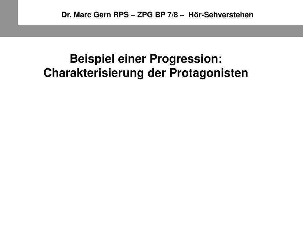 Beispiel einer Progression: Charakterisierung der Protagonisten