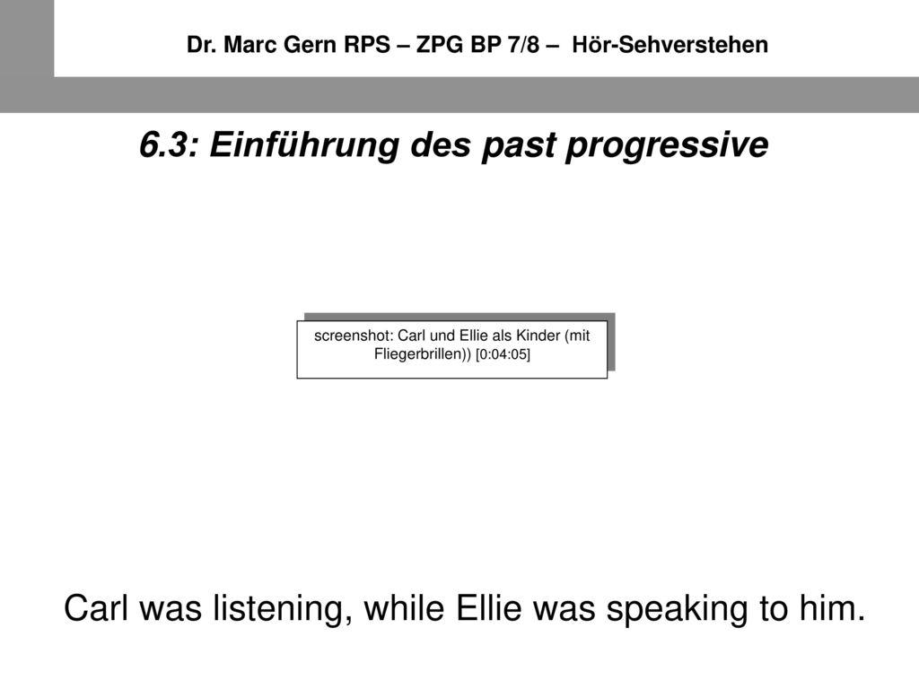 6.3: Einführung des past progressive