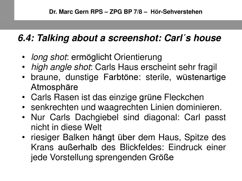 6.4: Talking about a screenshot: Carl´s house