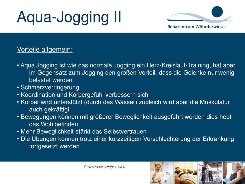 Aqua-Jogging II Vorteile allgemein: