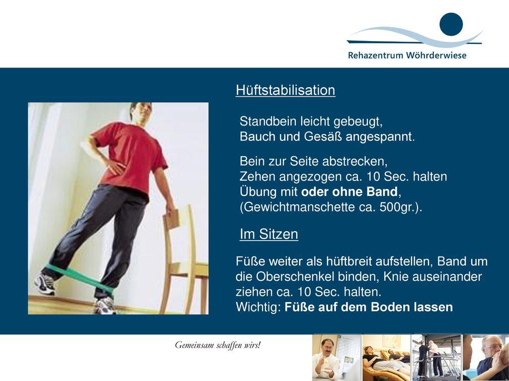 Hüftstabilisation Im Sitzen Standbein leicht gebeugt,