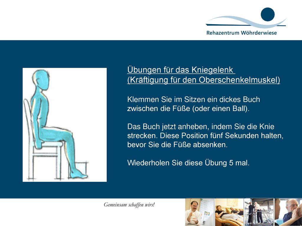 Übungen für das Kniegelenk (Kräftigung für den Oberschenkelmuskel)