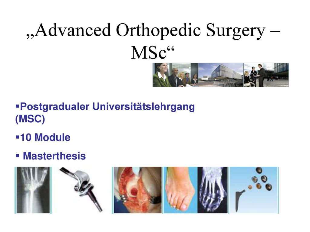 """Advanced Orthopedic Surgery – MSc"