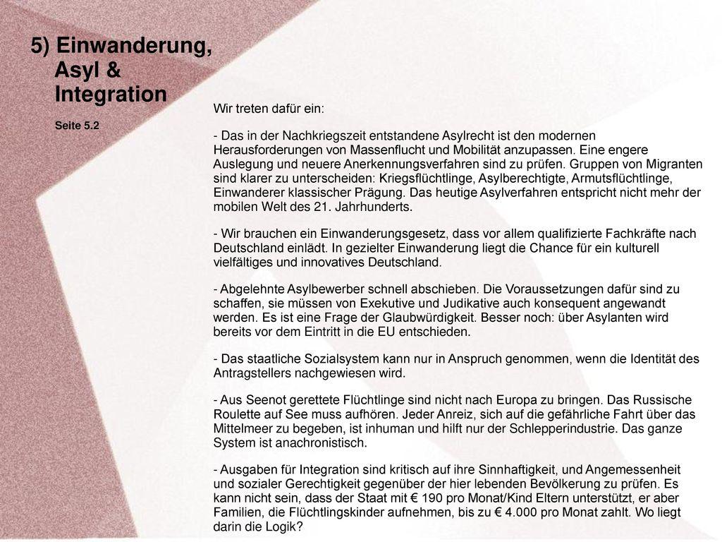 5) Einwanderung, Asyl & Integration Wir treten dafür ein: