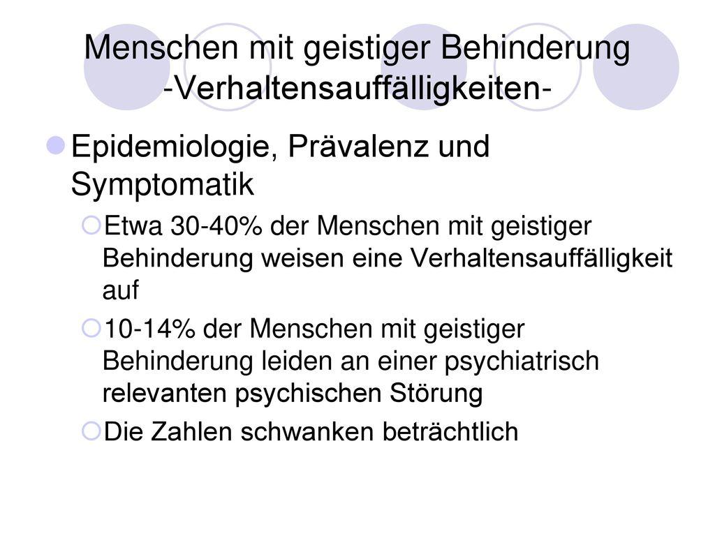 Menschen mit geistiger Behinderung -Verhaltensauffälligkeiten-