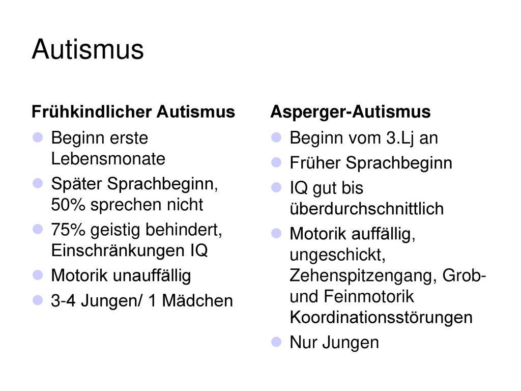 Autismus Frühkindlicher Autismus Asperger-Autismus