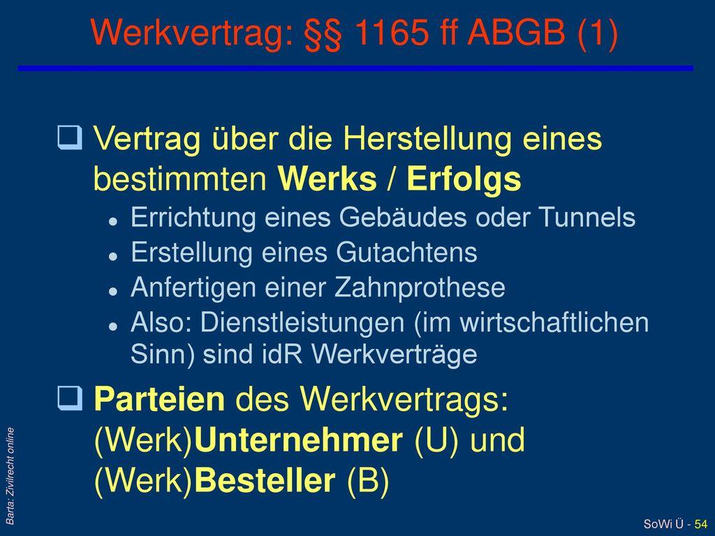 Werkvertrag: §§ 1165 ff ABGB (1)