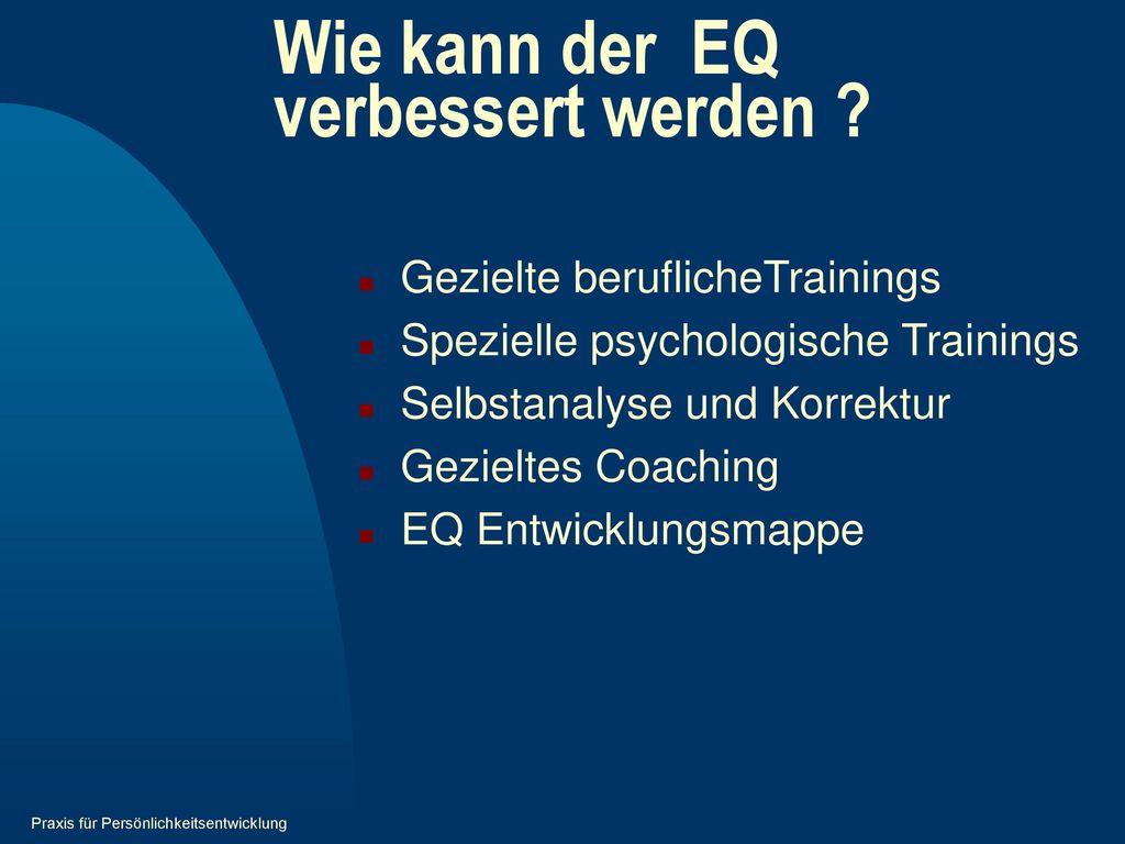 Wie kann der EQ verbessert werden