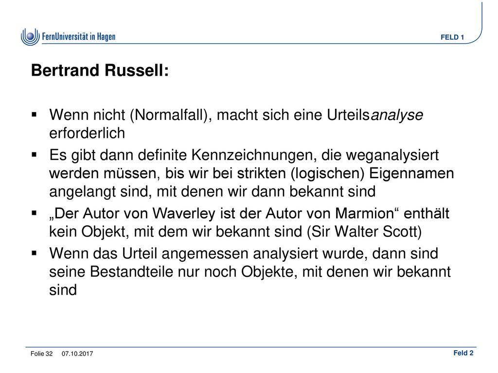 Bertrand Russell: Wenn nicht (Normalfall), macht sich eine Urteilsanalyse erforderlich.