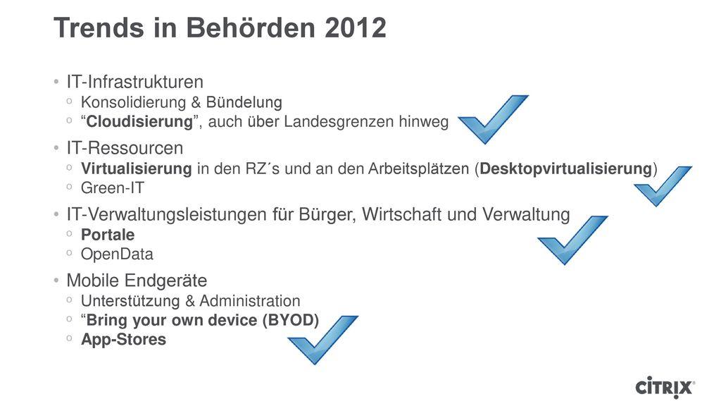 Trends in Behörden 2012 IT-Infrastrukturen IT-Ressourcen